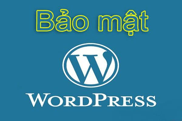 Bảo mật căn bản dành cho website sử dụng Wordpress
