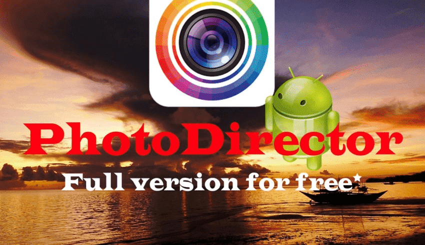 Phần mềm PhotoDirector Photo Editor App Full cho android