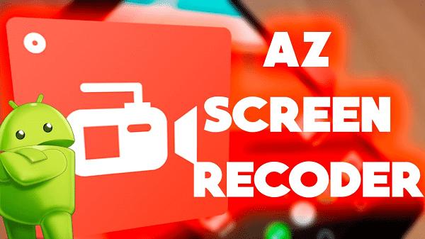 Quay màn hình AZ Screen Recorder premium cho android