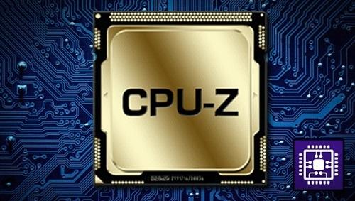 Phần mềm CPU-Z Kiểm tra cấu hình máy tính