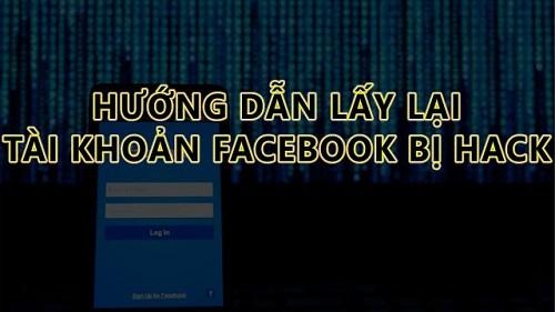 Hướng dẫn lấy lại tài khoản Facebook bị hack