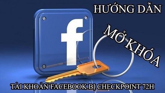 Mở khóa tài khoản facebook bị checkpoint 72h trong 5s