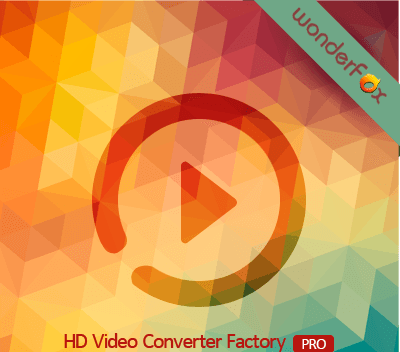 phần mềm WonderFox HD Video Converter Factory Pro