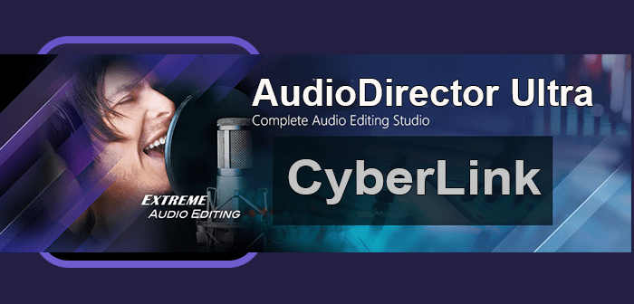 Phần mềm CyberLink AudioDirector Ultra