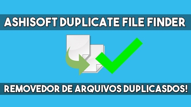 Ashisoft Duplicate File Finder Pro Full