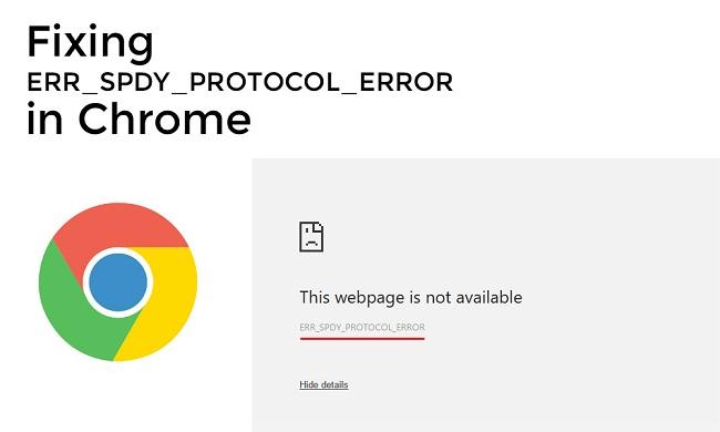 Sửa lỗi ERR_SPDY_PROTOCOL_ERROR trong trình duyệt Google Chrome
