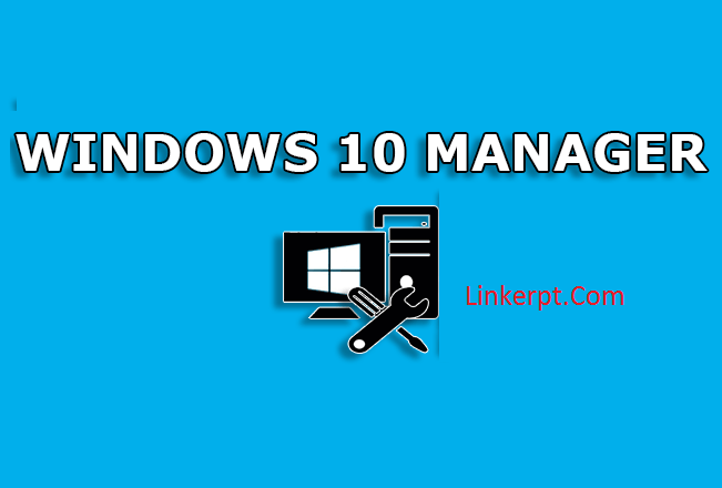 Windows 10 Manager Tối ưu hóa win 10