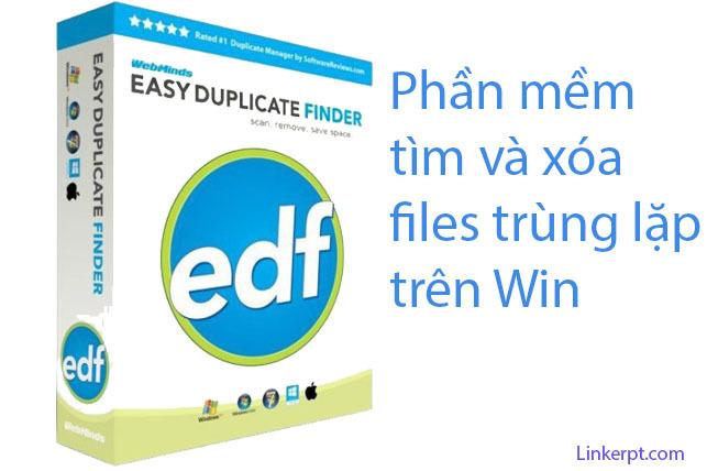Phần mềm Easy Duplicate Finder