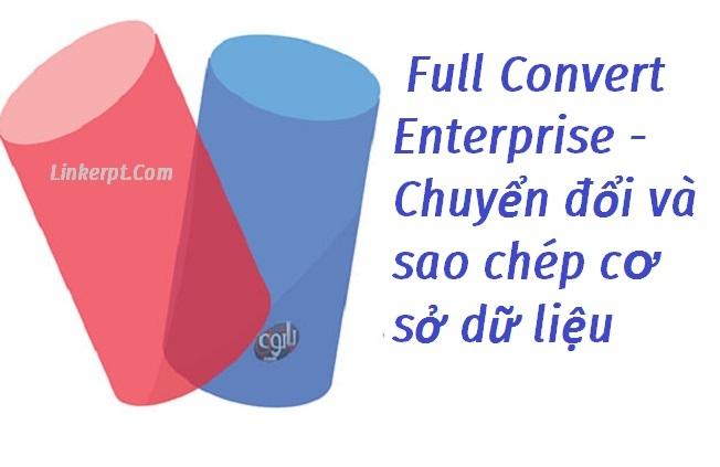 Phần mềm Full Convert Enterprise