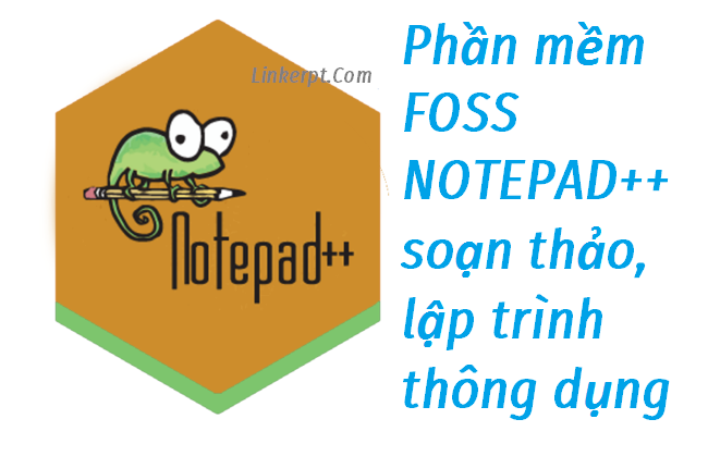 Phần mềm soạn thảo lập trình Notepad