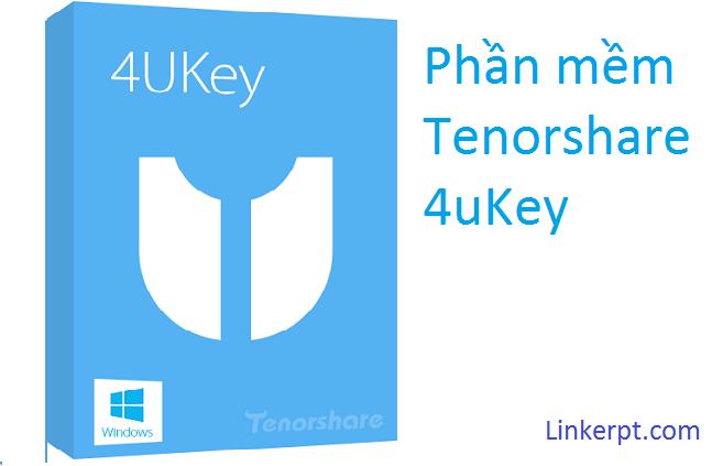 Phần mềm Tenorshare 4uKey