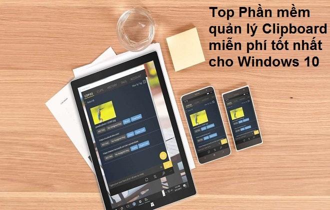 Top Phần mềm quản lý Clipboard miễn phí tốt nhất cho Windows 10