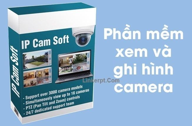 Phần mềm xem và ghi hình ảnh từ camera - IP Cam Soft Basic