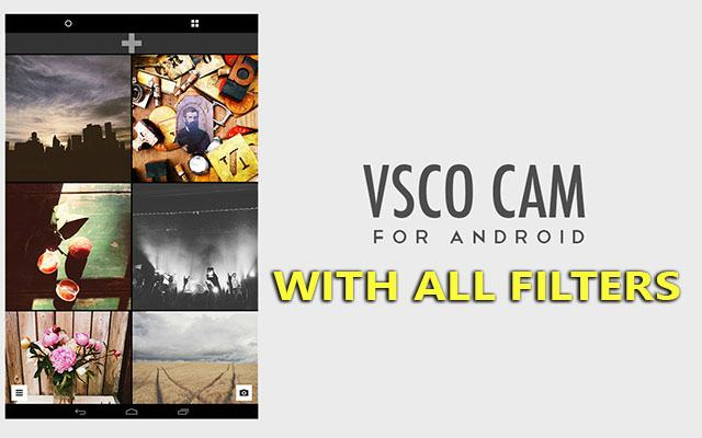 VSCO Cam With All Filters android