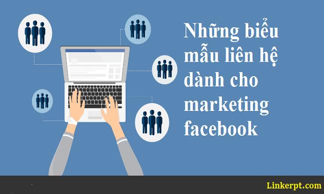 Những biểu mẫu liên hệ dành cho marketing facebook