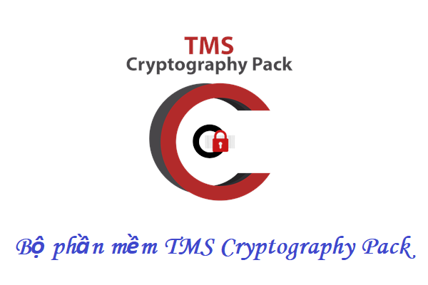 Bộ phần mềm TMS Cryptography Pack