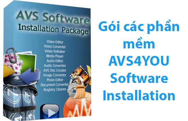 Gói các phần mềm AVS4YOU Software Installation