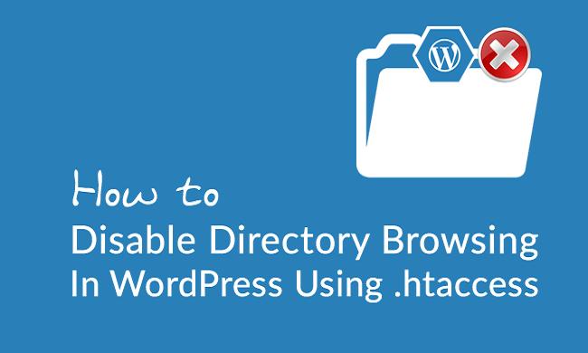 Hướng dẫn tắt duyệt thư mục trong wordPress