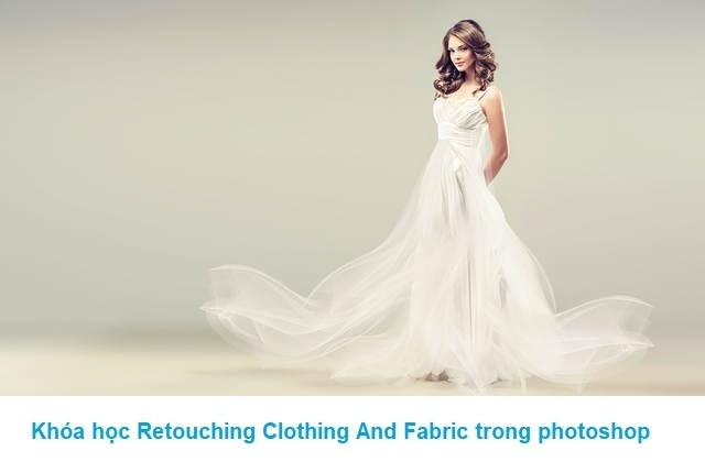 Khóa học Retouching Clothing And Fabric trong photoshop