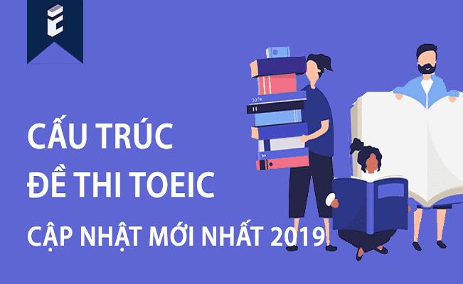 Tài liệu ETS 2019 gần giống cấu trúc đề thi TOEIC 2019