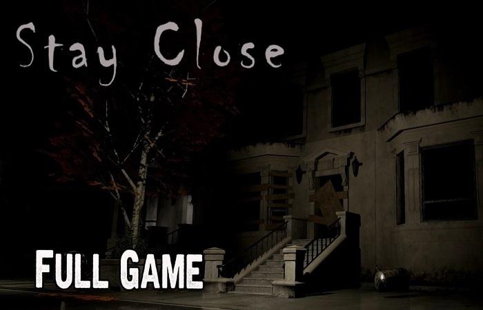 Tải xuống game kinh dị Stay Close Full cho PC