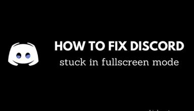 Khắc phục Discord bị kẹt ở chế độ toàn màn hình