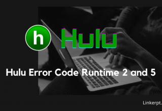 Mã lỗi Hulu runtime 2 và 5